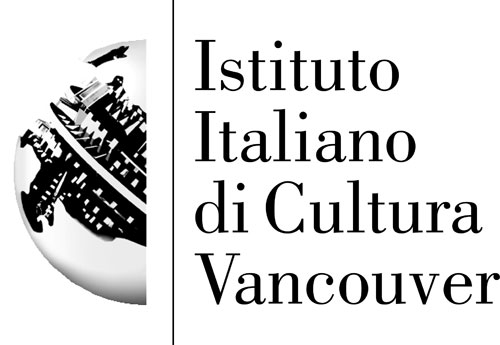 Consulate 		General of Italy in Vancouver in collaboration with the Istituto Italiano di Cultura in Vancouver